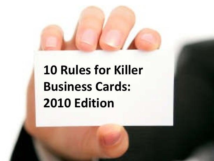 10 Rules for Killer Business Cards 2010 Edition Slide 2
