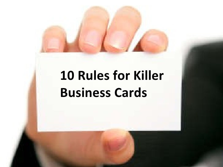 rules for business 10 rules for killer business cards 2009 edition