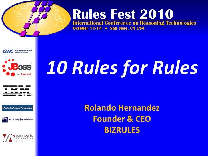 10 Rules for Rules     Rolando Hernandez       Founder & CEO          BIZRULES