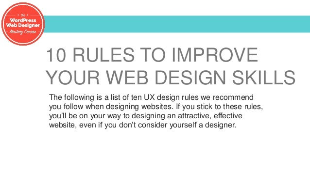 10 Rules To Improve Your Web Design Skills