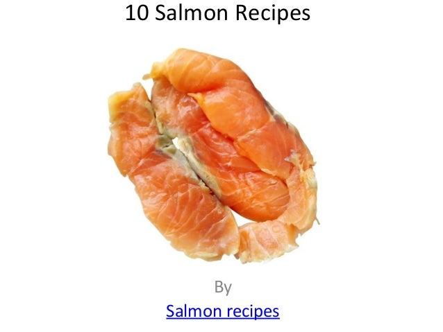 10 Salmon Recipes By Salmon recipes