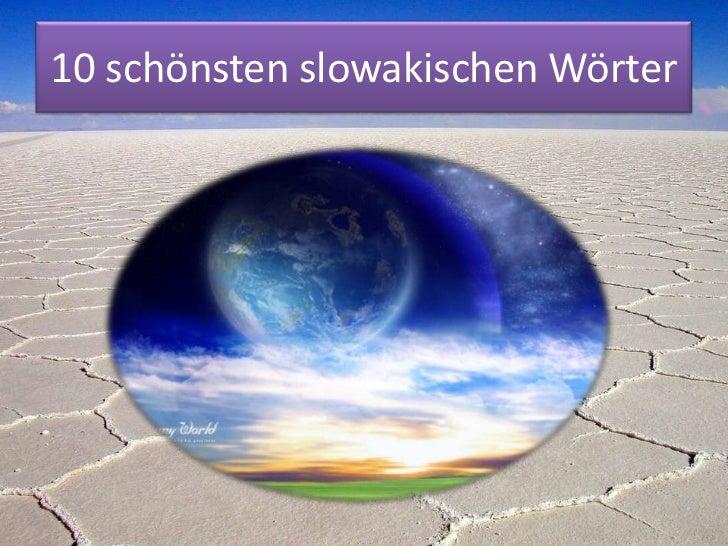 10 schönsten slowakischen Wörter
