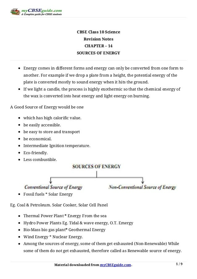 Material	downloaded	from	myCBSEguide.com. 1	/	9 CBSE	Class	10	Science Revision	Notes CHAPTER	–	14 SOURCES	OF	ENERGY Energy...