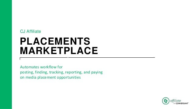 PLACEMENTS MARKETPLACE Automates workflow for posting, finding, tracking, reporting, and paying on media placement opportu...