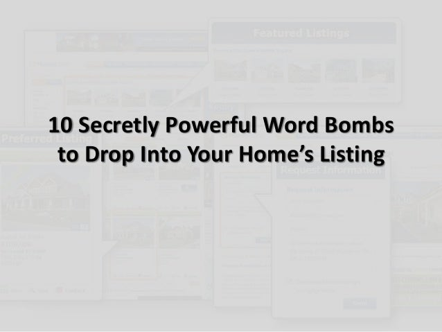 10 Secretly Powerful Word Bombsto Drop Into Your Home's Listing