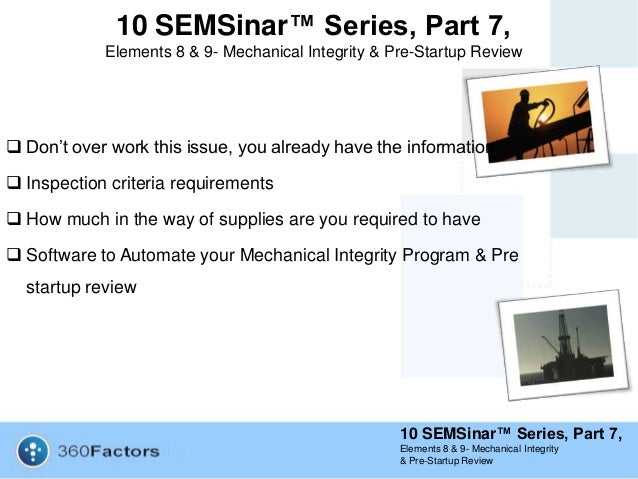 10 semsinar series part 7 elements 8 9 mechanical integrity pr pre startup review 10 semsinar series part 7 elements 8 9 mechanical integrity pronofoot35fo Image collections