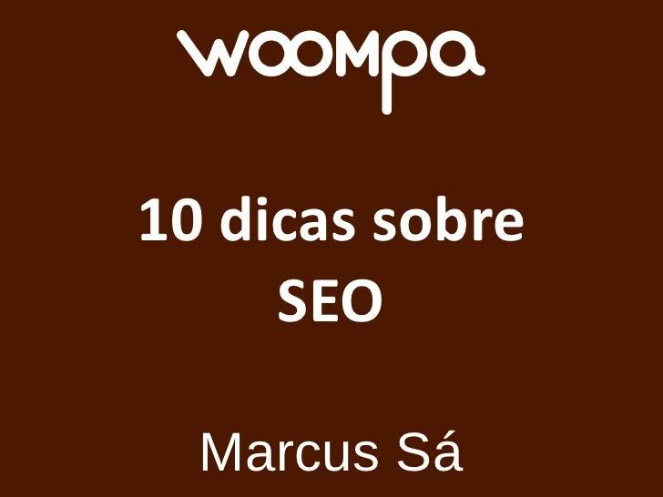 10 dicas sobre SEO Marcus Sá
