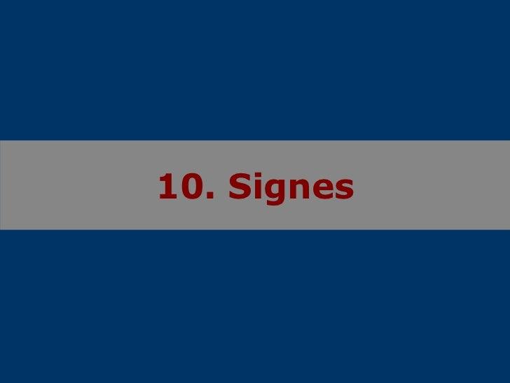 10. Signes