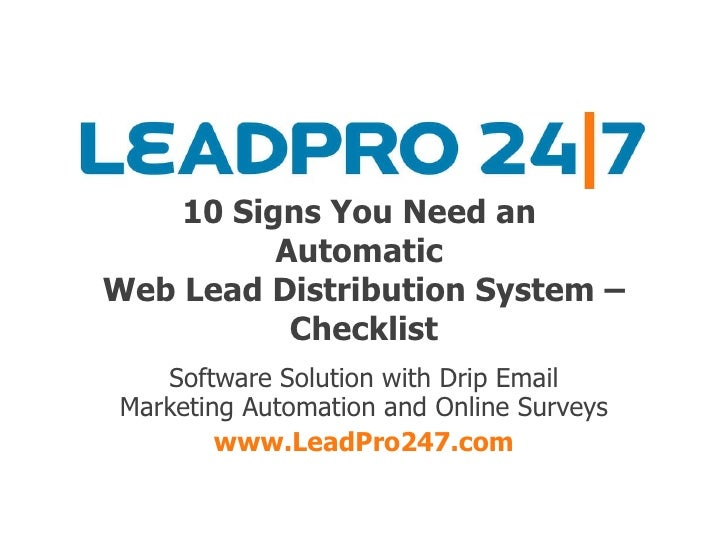 10 Signs You Need an  Automatic  Web Lead Distribution System – Checklist Software Solution with Drip Email Marketing Auto...