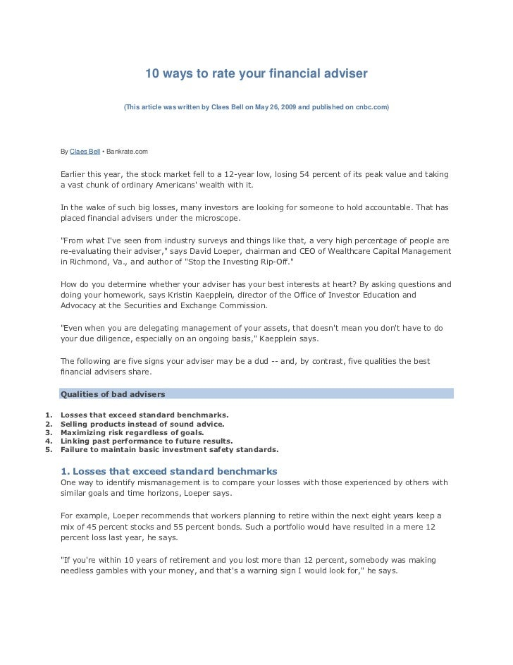 10 ways to rate your financial adviser                         (This article was written by Claes Bell on May 26, 2009 and...