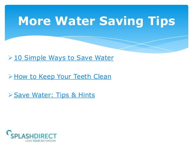 10 simple ways to save water for Top 10 ways to conserve water