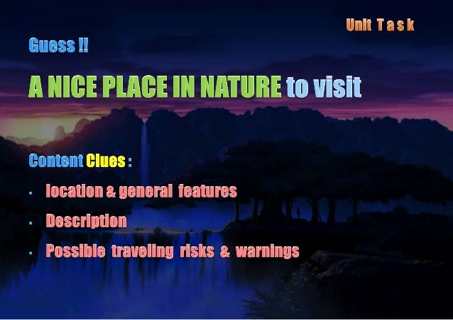 • Voc. Become familiar with geographical features • Listen Summarize details from two tourists talking about Costa Rica • ...