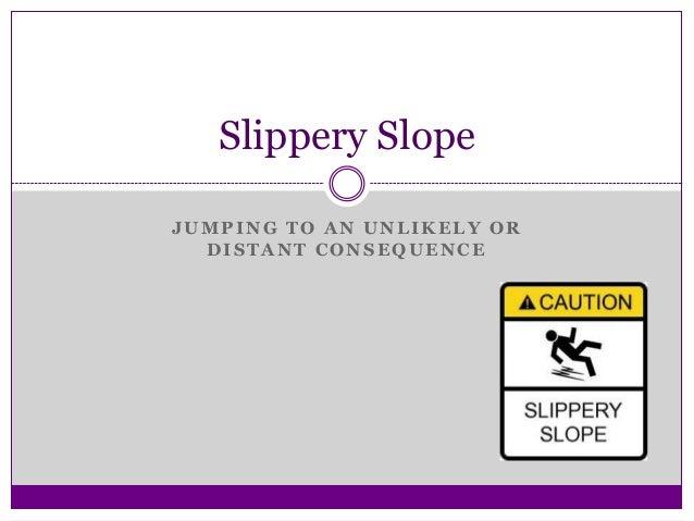 Critical Thinking Slippery Slope