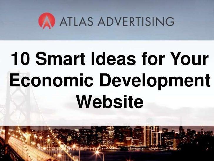 10 Smart Ideas for Your Economic Development Website<br />