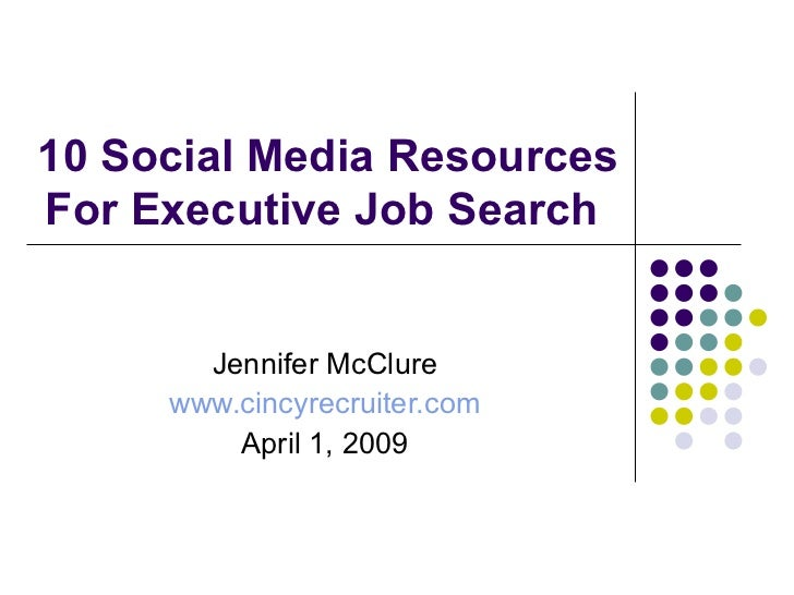 10 Social Media Tools For Executive Job Search 4 2009