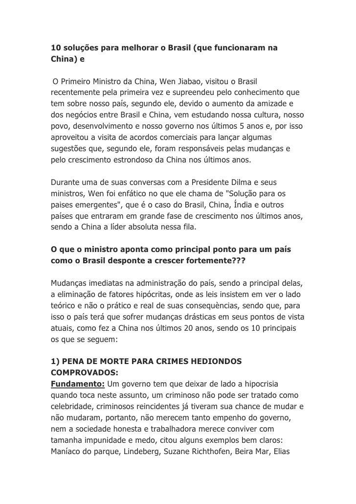 10 soluções para melhorar o Brasil (que funcionaram naChina) e O Primeiro Ministro da China, Wen Jiabao, visitou o Brasilr...