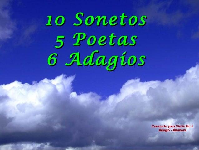 10 Sonetos 5 Poetas6 Adagios             Concierto para Violín No.1                Adagio - Albinoni