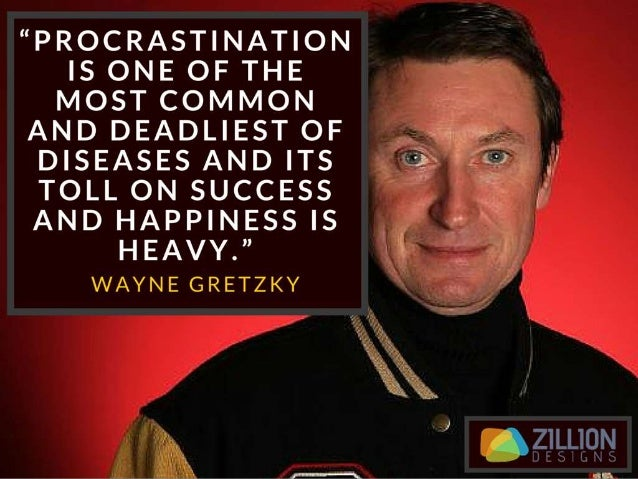 """""""Procrastination is one of the most common and deadliest of diseases and its toll on success and happiness is heavy."""" – Wa..."""