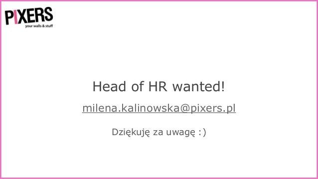 10 sposobów na to, by pracownicy cię kochali, a kandydaci wysyłali pączki - Milena Kalinowska, 22.03.2016 Wrocław
