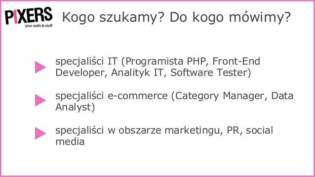 10 sposobów na to, by pracownicy cię kochali, a kandydaci wysyłali pączki - Milena Kalinowska, 22.03.2016 Wrocław Slide 3