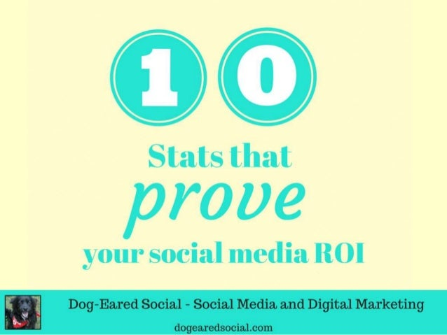CID  Stats that  prove  your social media ROI