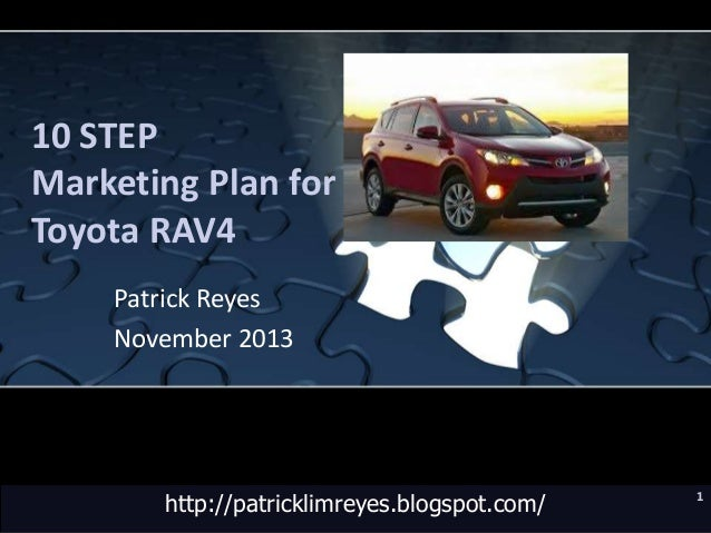 10 Step Marketing Plan For Toyota Rav4 Patrick Reyes