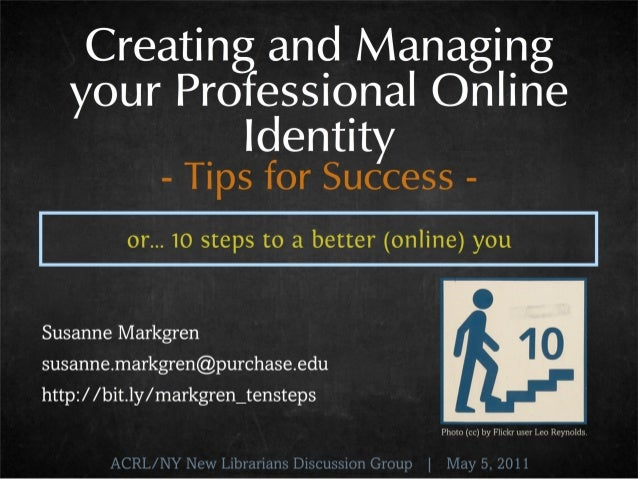 Creating & Managing Your Professional Online Identity