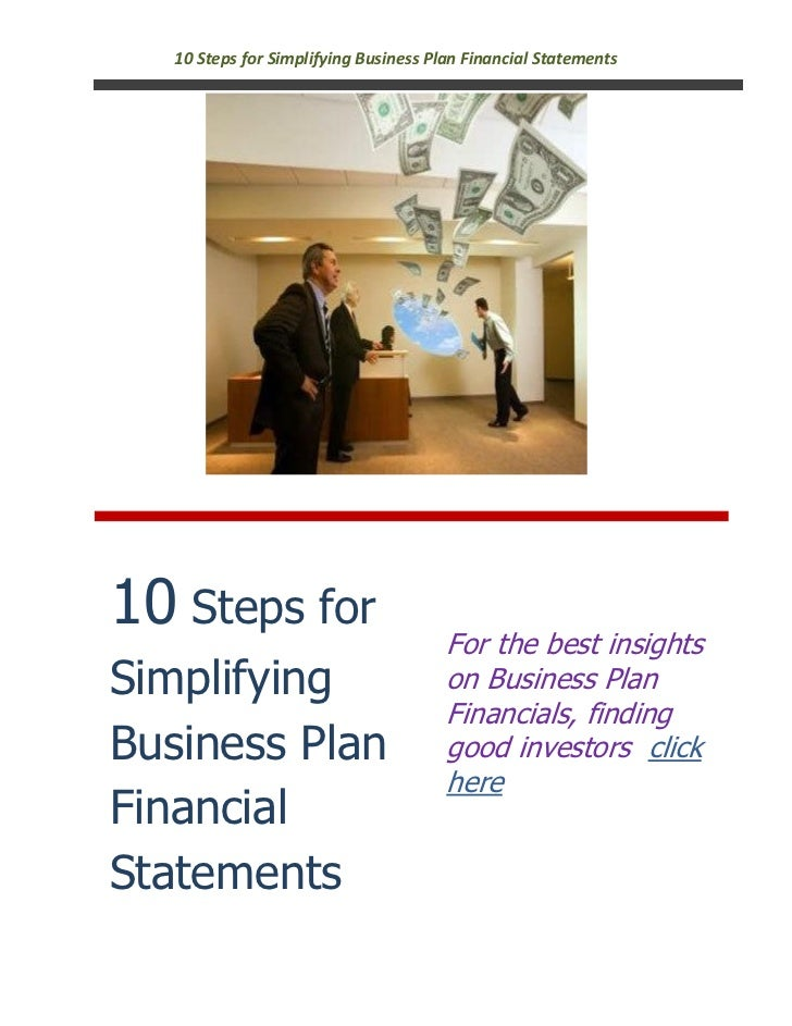 10 Steps for Simplifying Business Plan Financial Statements10 Steps for                           For the best insightsSim...