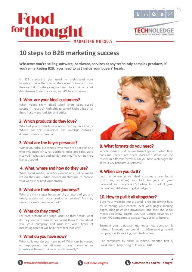 1 In B2B marketing you need to understand your targetsand give them what they want, when and how they want it. It's like g...