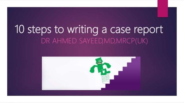 10 steps to case report-BMJ Slide 2