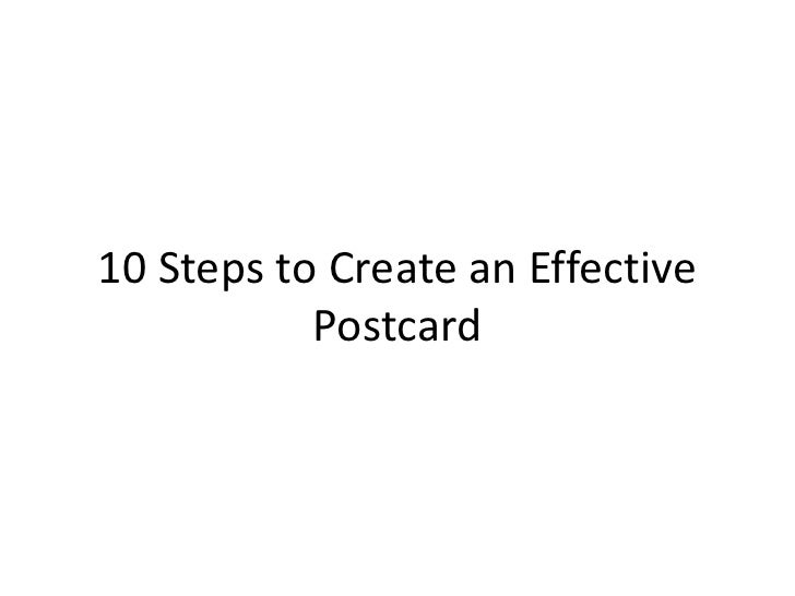 10 Steps to Create an Effective           Postcard