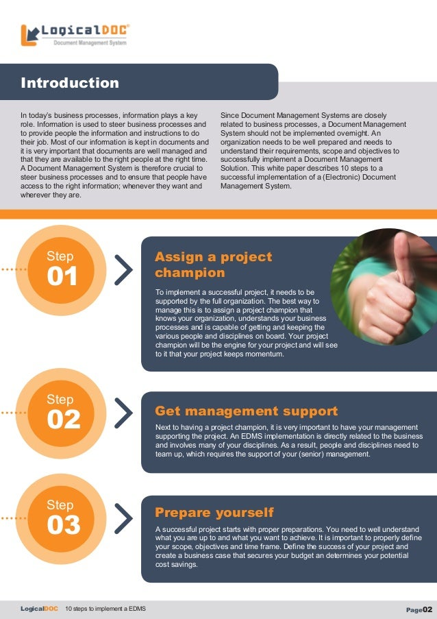 Introduction Step 02 Step 03 Assign a project champion Get management support LogicalDOC 10 steps to implement a EDMS Page...
