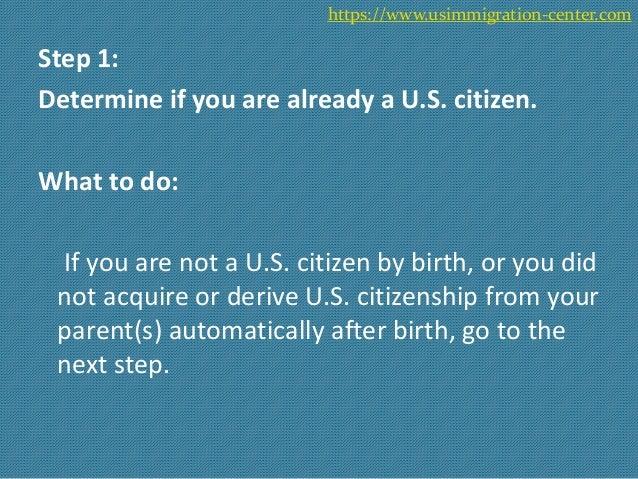 an overview of the steps to become a naturalized citizen How to become a us citizen if you've put off naturalization because you think it's  too difficult or too expensive, think again provisions in the law.