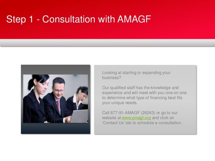 Step 1 - Consultation with AMAGF<br />Looking at starting or expanding your business?  <br />Our qualified staff has the k...