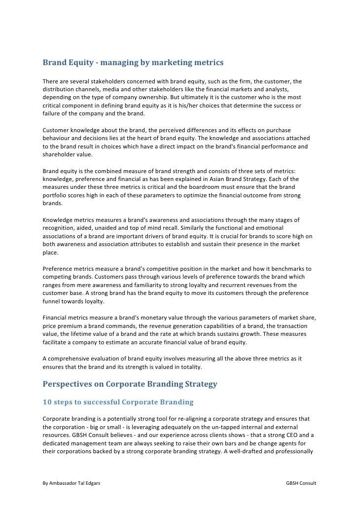 BrandEquity‐managingbymarketingmetricsThereareseveralstakeholdersconcernedwithbrandequity,suchasthefirm...