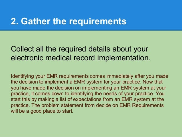 electronic record implementation Electronic health records: a guide to ehr selection, implementation and incentives 2013 pg 3 step 1: advance preparation do not underestimate the time and resources.