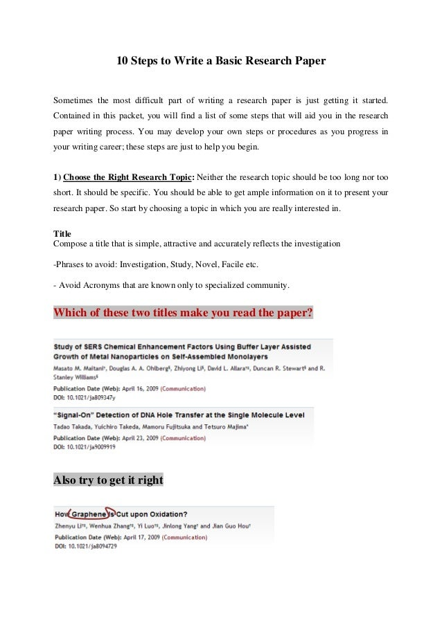 steps to write a basic research paper 10 steps to write a basic research paper sometimes the most difficult part of writing a