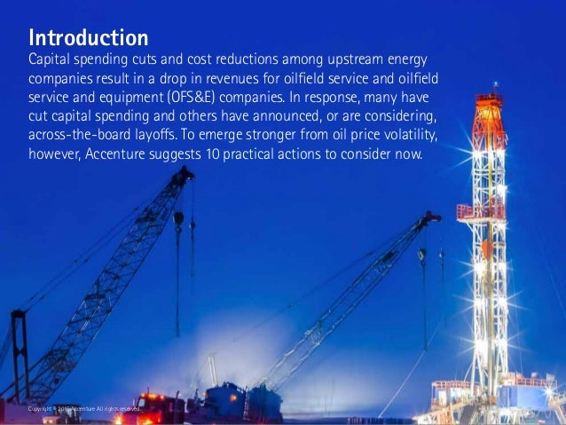 Introduction Capital spending cuts and cost reductions among upstream energy companies result in a drop in revenues for oi...