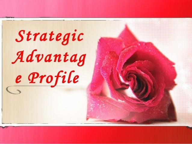 Strategic Advantag e Profile