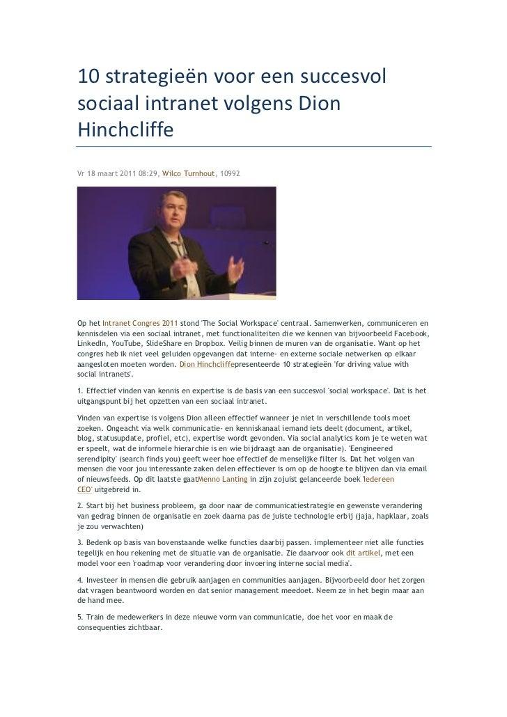 10 strategieën voor een succesvol sociaal intranet volgens Dion Hinchcliffe Vr 18 maart 2011 08:29, Wi...