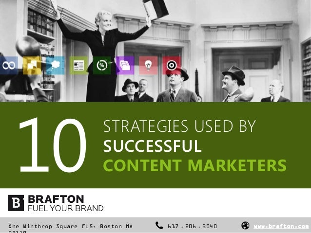 10                         STRATEGIES USED BY                         SUCCESSFUL                         CONTENT MARKETERS...