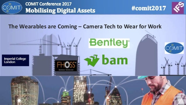The Wearables are Coming – Camera Tech to Wear for Work