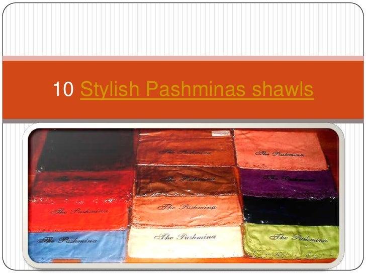 10 Stylish Pashminas shawls