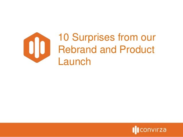 10 Surprises from our Rebrand and Product Launch
