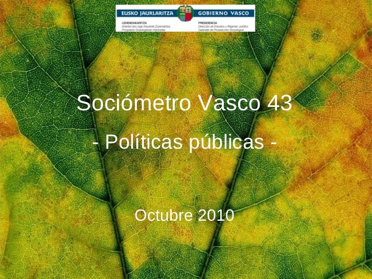 Sociómetro Vasco 43 - Políticas públicas - Octubre 2010