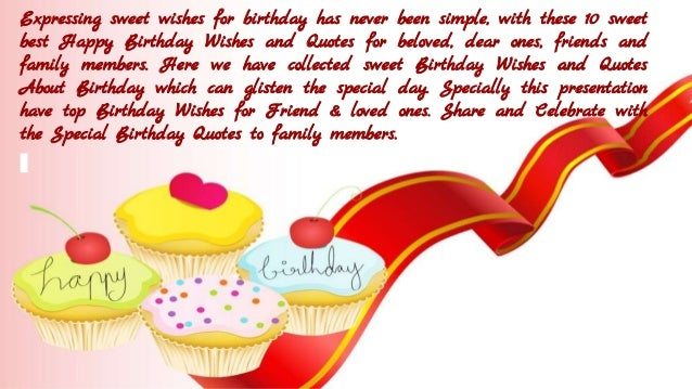 Top 10 Sweet Quotes About To Wish Happy Birthday Happy Birthday Wishes To Sweet