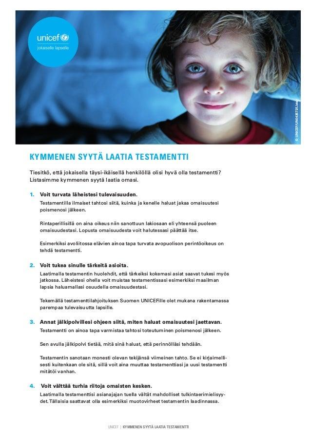 UNICEF | KYMMENEN SYYT� LAATIA TESTAMENTTI KYMMENEN SYYT� LAATIA TESTAMENTTI Tiesitk�, ett� jokaisella t�ysi-ik�isell� hen...