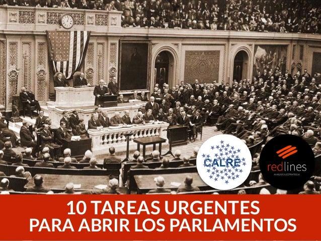 1 10 TAREAS URGENTES PARA ABRIR LOS PARLAMENTOS