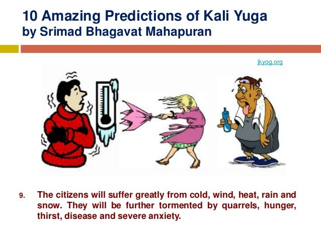 10 amazing predictions of kali Yuga that are so true