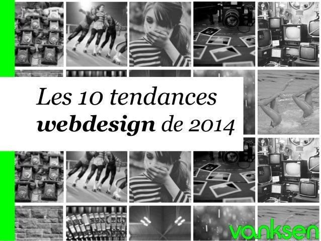 1  Les 10 tendances webdesign de 2014